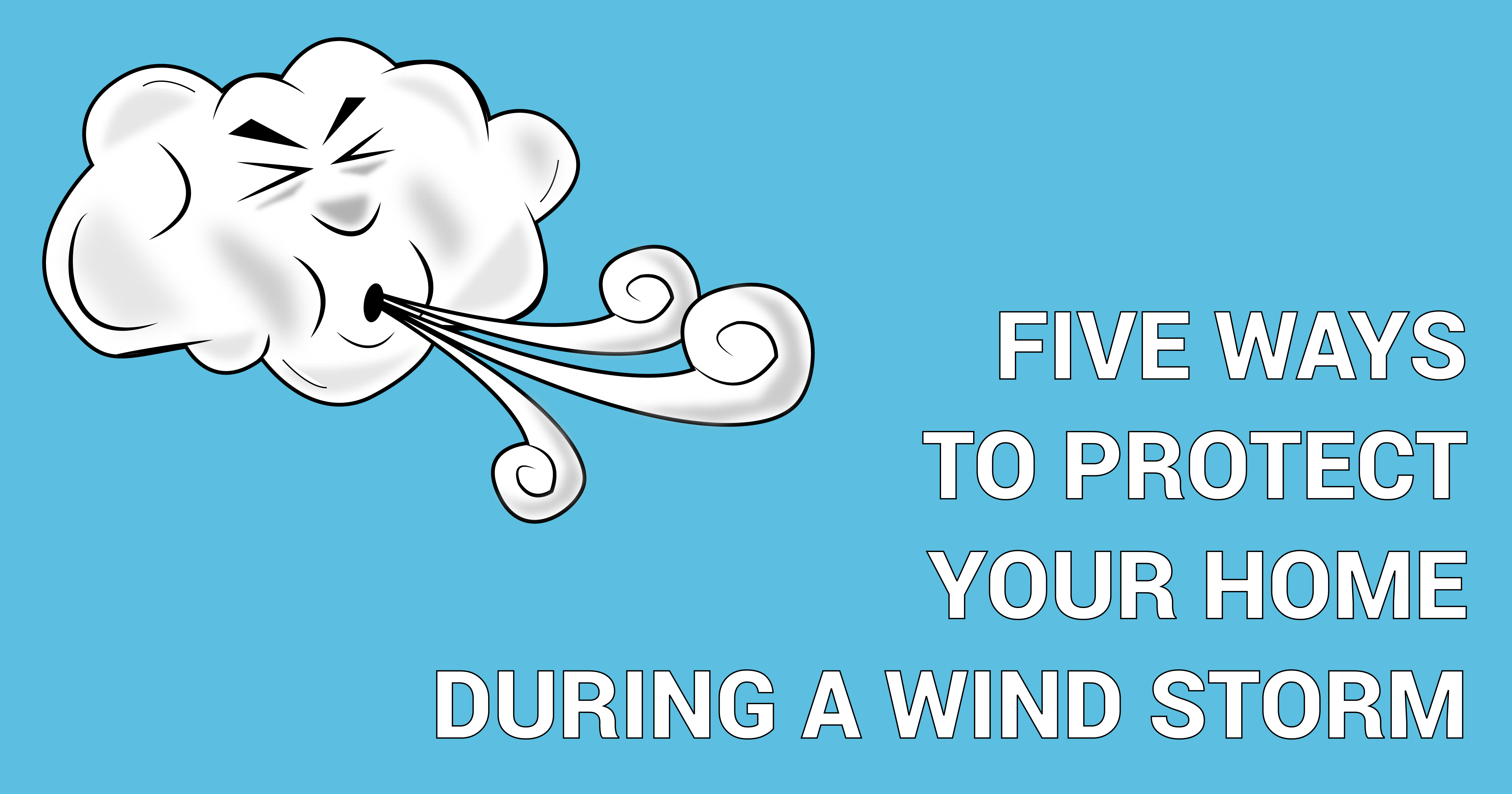 Wind Storm Home Tips