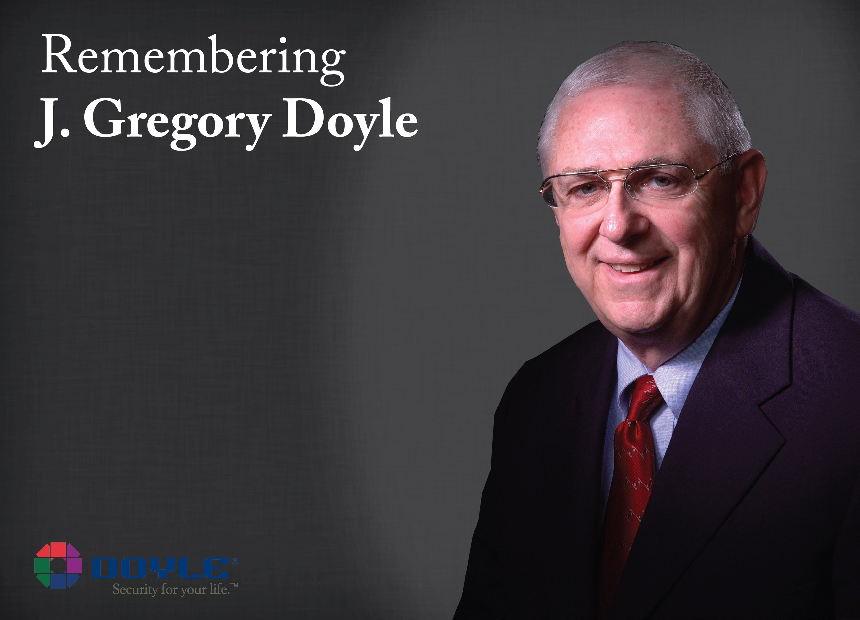 Remembering J Gregory Doyle